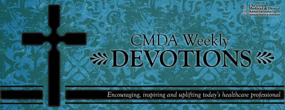 Christian Medical & Dental Associations Devotional