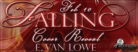 http://vanlowe.blogspot.com/2014/02/falling-cover-reveal.html