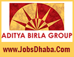 Aditya Birla Group Recruitment, Sarkari Naukri
