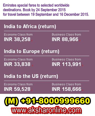 Emirates Special Fares to Selected worldwide destinations, india to africa, India to Europe, India to the US www.aksharonline.com +91-8000999660
