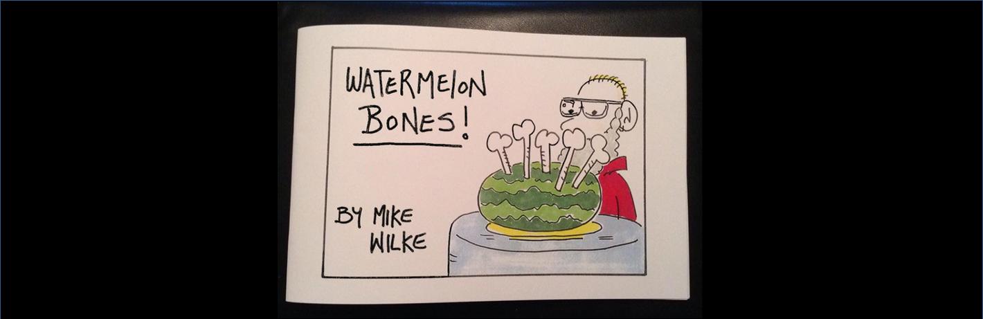 Watermelon Bones