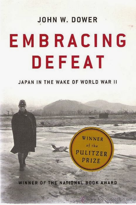 Embracing Defeat Japan in the Wake of World War II John Dower book