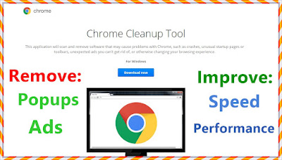 Chrome Clean Up Tool: Get rid of Adwares on Google Chrome