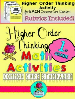 http://www.teacherspayteachers.com/Product/Higher-Order-Thinking-Activities-First-Grade-Math-Common-Core-Blooms-Taxonomy-737010