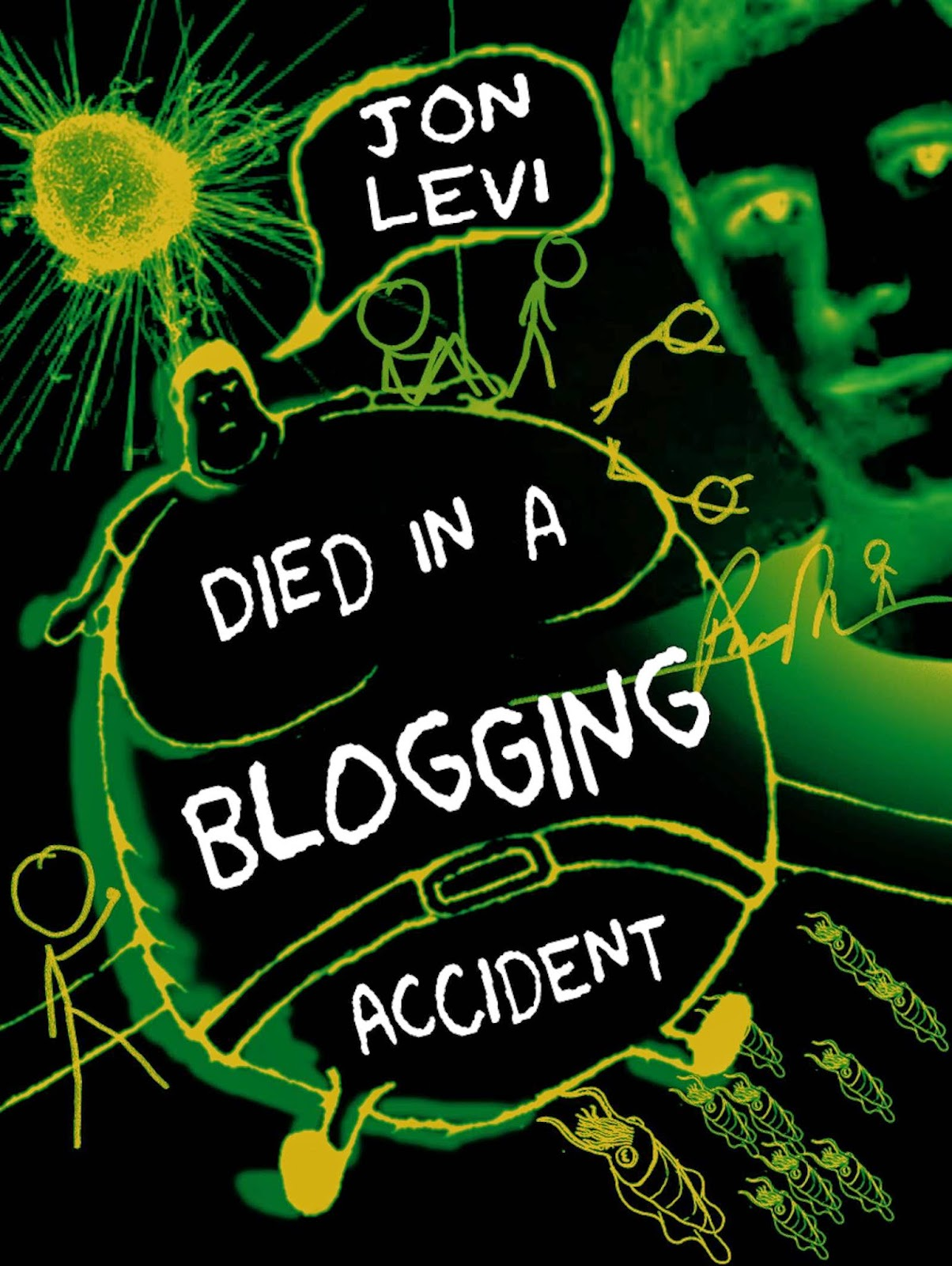 Died In A Blogging Accident by Jon Levi