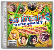 Download So Fresh - The Hits of Spring (2012)