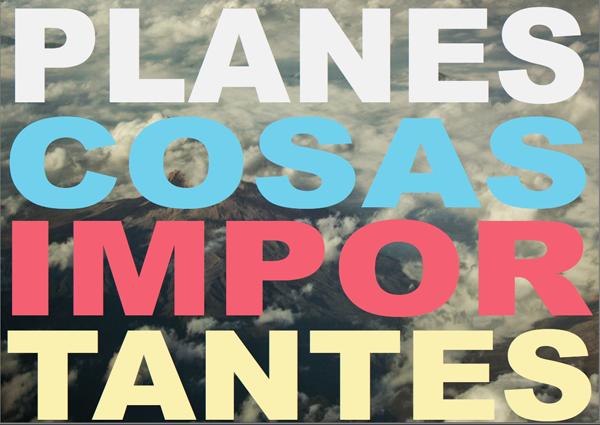 Cosas-Importantes-nuevo-sencillo-Planes-Estudios-Universales-2014