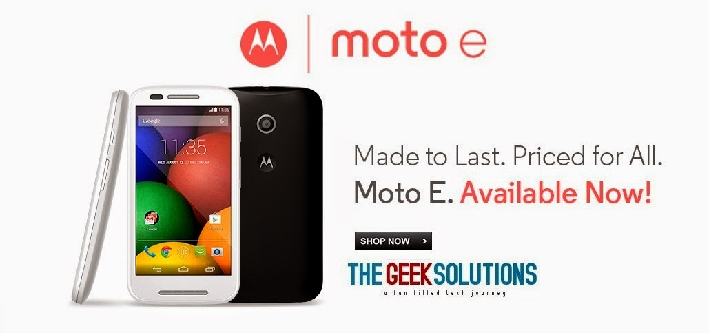 Moto E The Geek Solutions