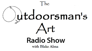 The Outdoorsman's Art Radio Show