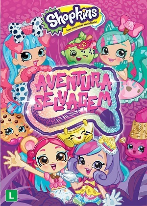 Shopkins - Aventura Selvagem Filmes Torrent Download capa