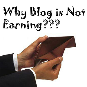 Why Your Blog is not Making Good Money?