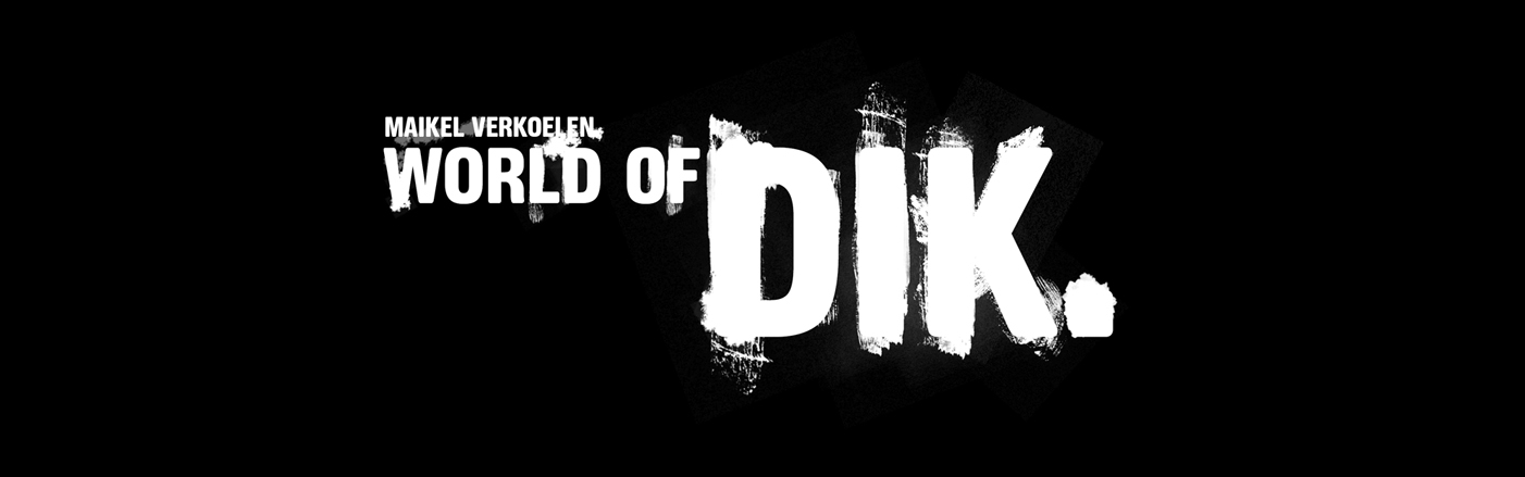 WORLD OF DIK.
