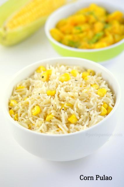 Pavispassion corn pulao sweet corn pulao how to make corn note use fresh ccuart Choice Image