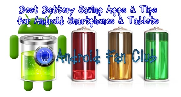 Best Battery Saving Tips & Apps for Android