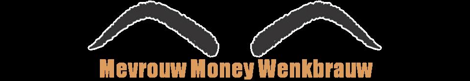Mevrouw Money Wenkbrauw