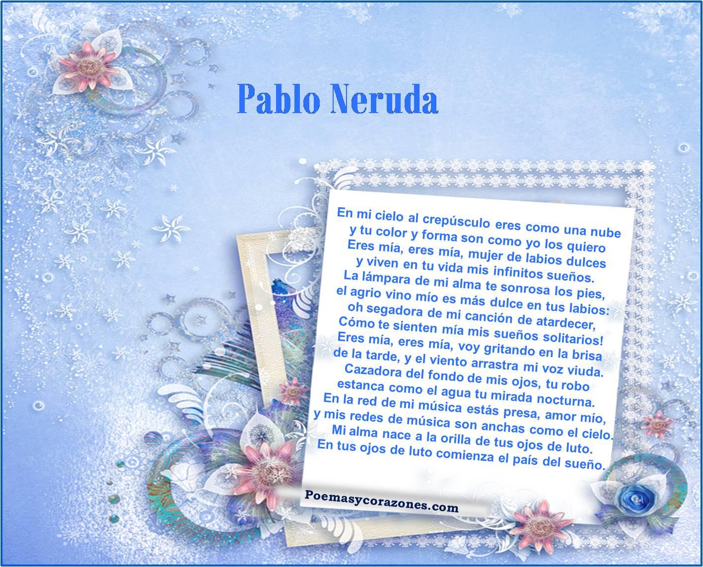 2 poemas de pablo neruda:
