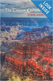 The Canyon Chronicles by Steve Carr