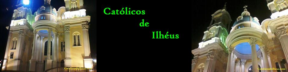 Católicos de Ilhéus