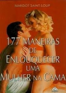 Download 177 Maneiras de Enlouquecer as Mulheres na Cama   Margot Saint Loup