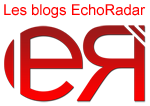 Les blogs Echo RadaR