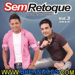 Sem Retoque   Vol.3 2012 | músicas