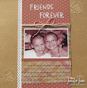 Friends Forever Scrapbook Layout