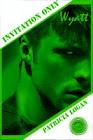 """Wyatt"" Invitation Only (Book Four) M/M/F BDSM"
