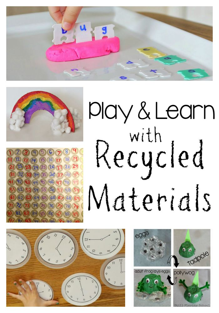 Still playing school play learn with recycled materials for Materials for kids