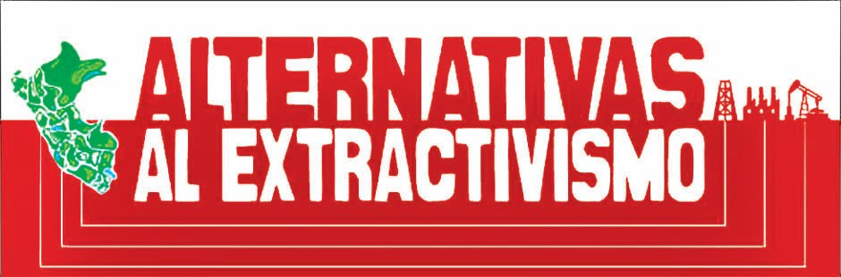 Alternativas al Extractivismo