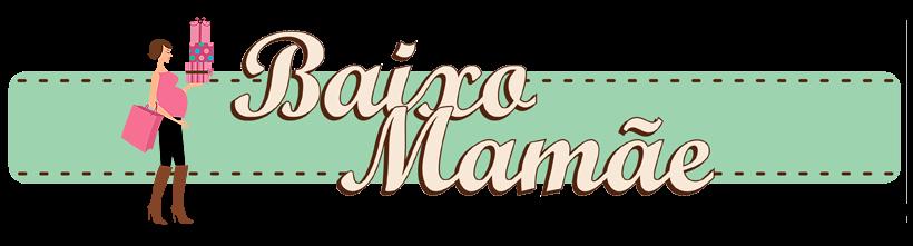 Baixo Mamãe