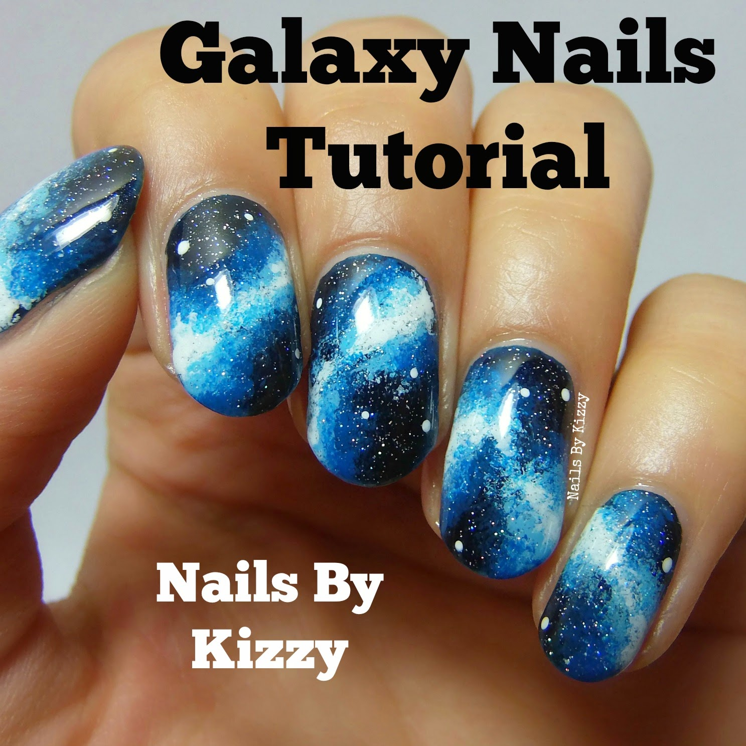 Galaxy Nails Tutorial By Kizzy