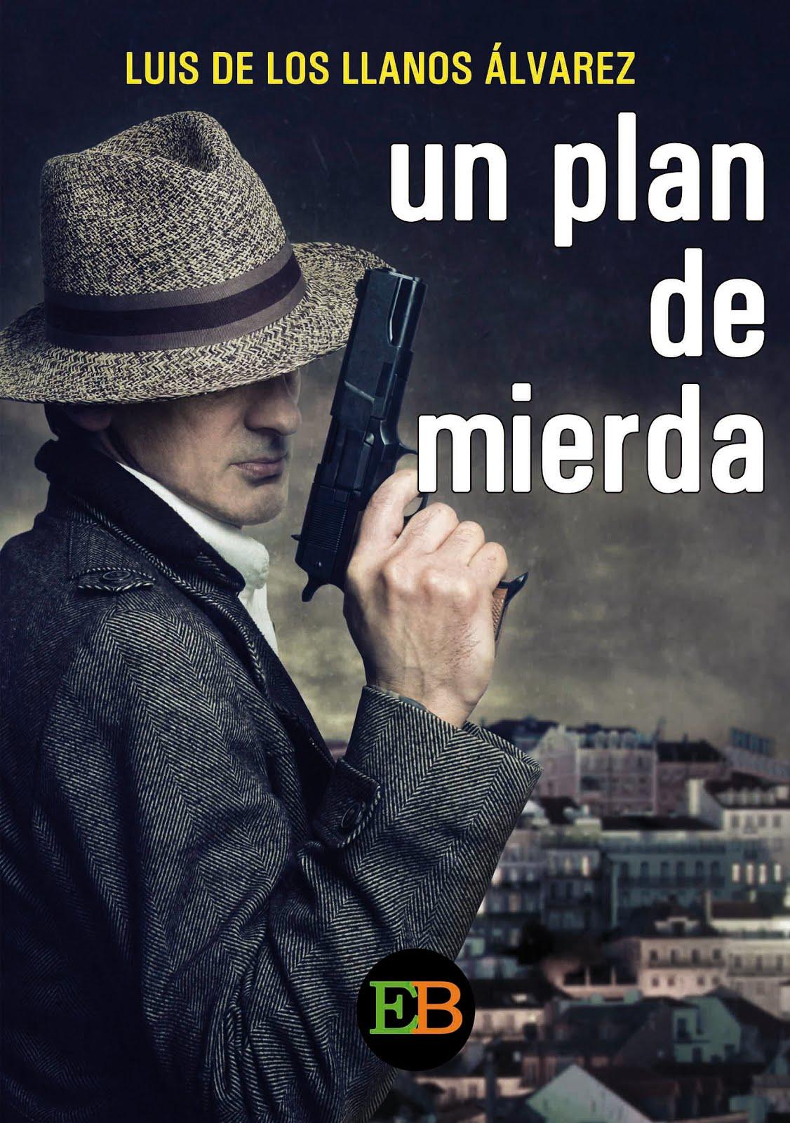 Un plan de mierda