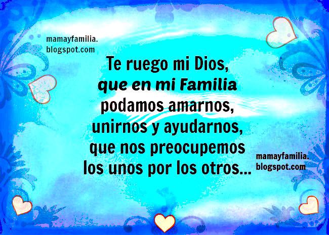 Oración para tener Unidad de la Familia. mama y familia. imagenes.