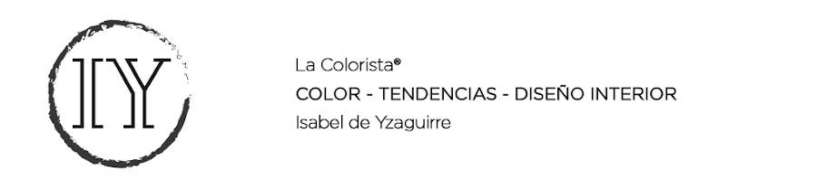 La Colorista® - Isabel de Yzaguirre -Barcelona - Color, Tendencias  e Interiores en España.