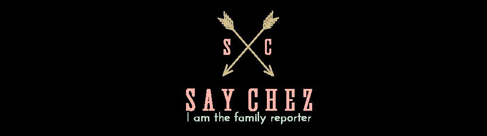 Say Chez!