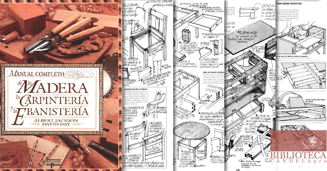 Madera: Carpintería y la Ebanistería [Albert Jackson - David Day]