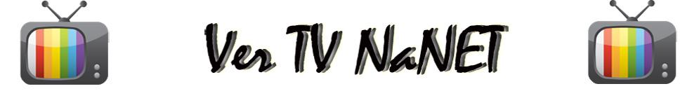 Ver Tv Online NaNET