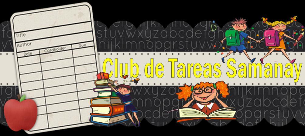 Club de Tareas Samanay - Tareas sin lágrimas