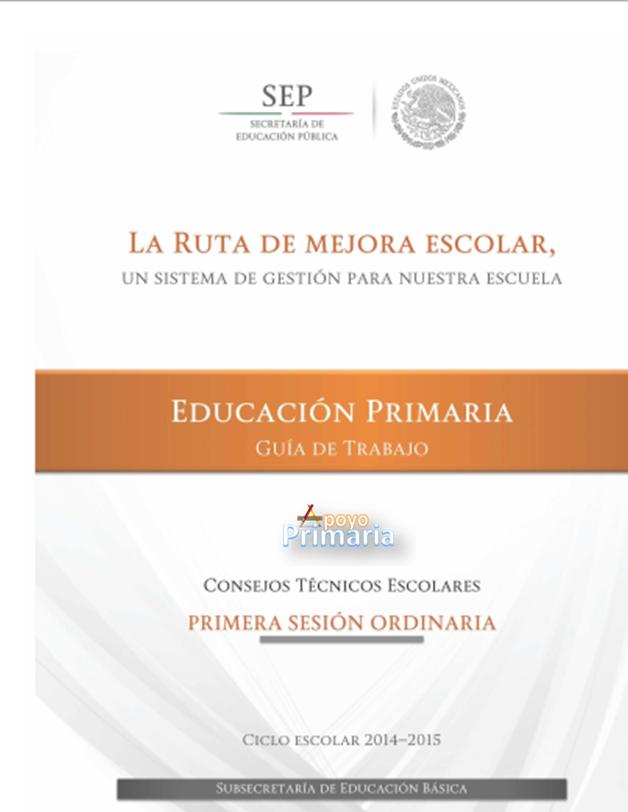 Guía de Trabajo ~ Primera Sesión | Consejo Técnico Escolar ~ Fase Ordinaria