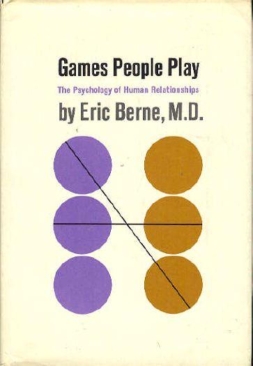 Книга психолога Эрика Берны об играх, в которые играют люди.