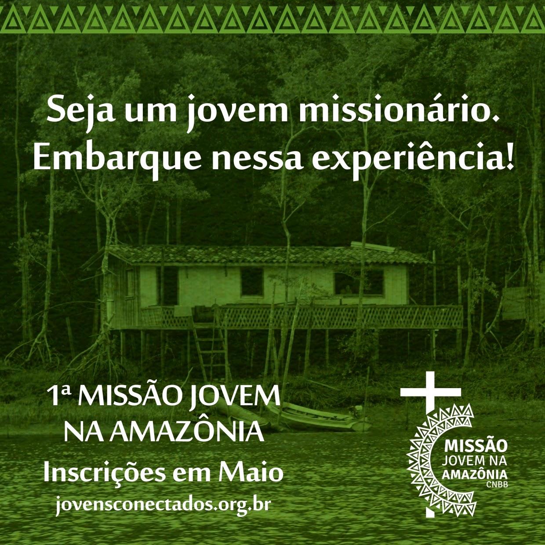 CNBB ConVida Jovens parágrafo 1 ª Missão na Amazônia