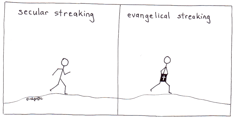 secular and evangelical streaking, cartoon by rob g