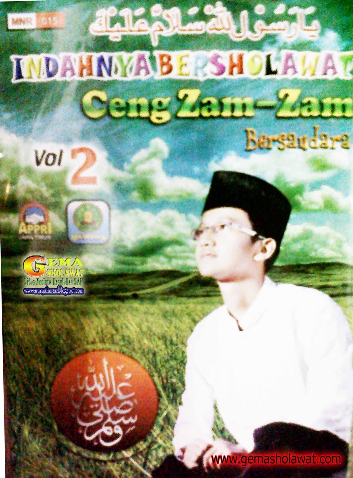 35 MP3 Sholawat - Album Lengkap Indahnya Bersholawat - Ceng Zam Zam