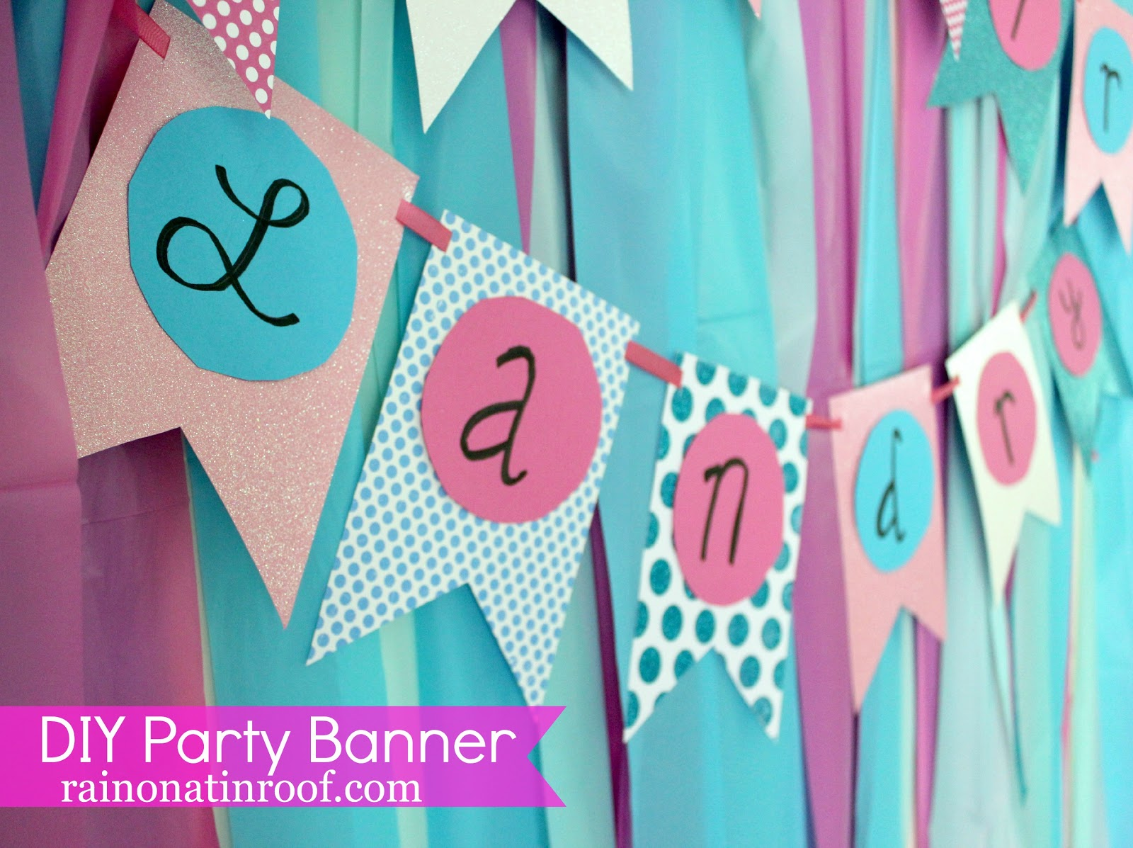 birthday banner tutorial diy birthday party