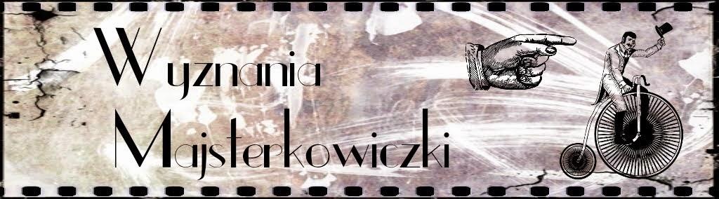 Wyznania Majsterkowiczki