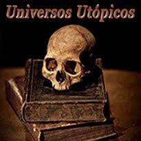 Universos Utópicos