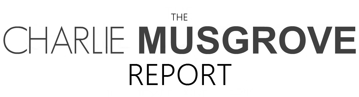 The Charlie Musgrove Report