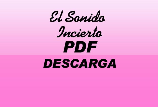 El Sonido Incierto PDF