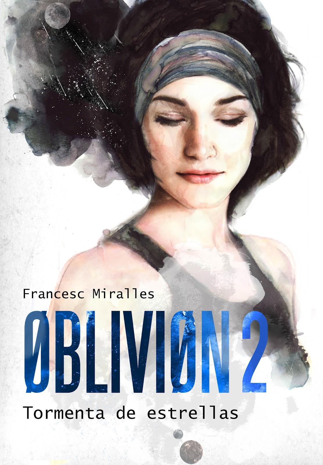 Portada del libro Oblivion 2: Tormenta de estrellas, de Francesc Miralles
