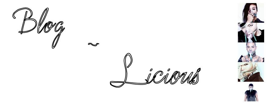 ~ Blog-Licious ~
